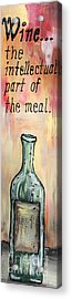 Intellectual Wine Panel 1 Acrylic Print by Cathy Weaver