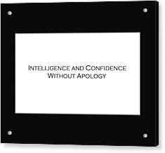 Intelligence And Confidence Acrylic Print
