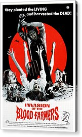 Invasion Of The Blood Farmers, Poster Acrylic Print by Everett