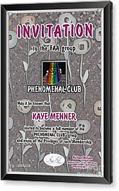 Acrylic Print featuring the photograph Invitation To Phenomenal Club Faa by Kaye Menner
