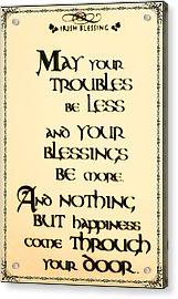 Irish Blessing Acrylic Print by Bill Cannon