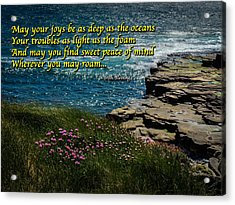 Irish Blessing - May Your Joys Be As Deep... Acrylic Print