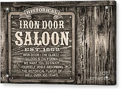 Iron Door Saloon 1852 Acrylic Print