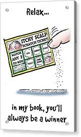 Itchy Scalp Scratch Ticket Acrylic Print