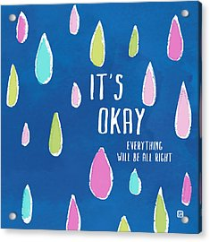 It's Okay Acrylic Print