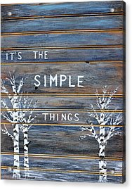 It's The Simple Things Acrylic Print by Dick Bourgault