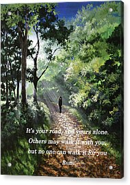 It's Your Road Acrylic Print