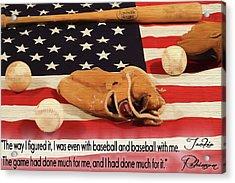 Jackie Robinson Baseball Quote Acrylic Print