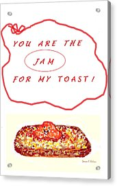 Acrylic Print featuring the drawing Jam For My Toast by Denise Fulmer