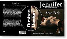 Jennifer Acrylic Print by Shan Peck