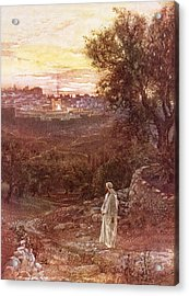 Jesus On The Mount Of Olives Acrylic Print by William Brassey Hole
