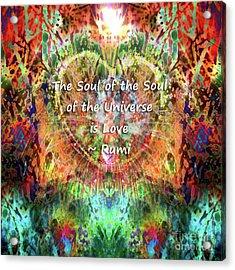 Acrylic Print featuring the digital art Soul Of The Soul by Atousa Raissyan