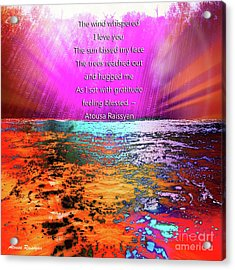 Acrylic Print featuring the digital art Feeling Blessed by Atousa Raissyan