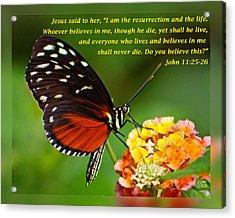 John 11 25-26 Acrylic Print