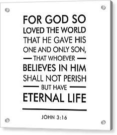 John 3-16 - Spiritual Wall Art - Bible Verses Art Acrylic Print