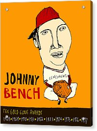 Johnny Bench Cincinnati Reds Acrylic Print by Jay Perkins