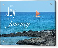 Joy In The Journey Acrylic Print