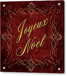 Joyeux Noel In Red And Gold Acrylic Print by Caitlyn  Grasso