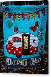 Just Go  Acrylic Print