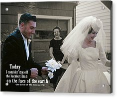 Just Married Today Quote Acrylic Print by JAMART Photography