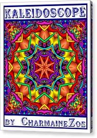 Acrylic Print featuring the digital art Kaleidoscope 2 by Charmaine Zoe