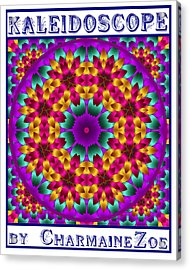 Kaleidoscope 4 Acrylic Print by Charmaine Zoe