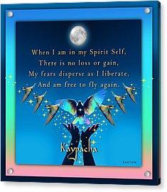 Kaypacha's Mantra 1.20.2016 Acrylic Print by Richard Laeton