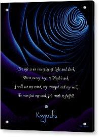 Kaypacha's Mantra 4.28.2015 Acrylic Print