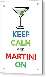 Keep Calm And Martini On Acrylic Print by Andi Bird