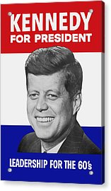 Kennedy For President 1960 Campaign Poster Acrylic Print by War Is Hell Store