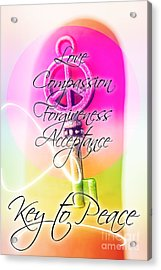 Key To Peace. Life Motivation Quote Acrylic Print
