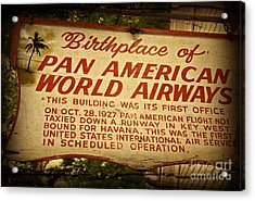 Key West Florida - Pan American Airways Birthplace Sign Acrylic Print by John Stephens