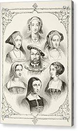 King Henry Viii Of England And His Six Acrylic Print