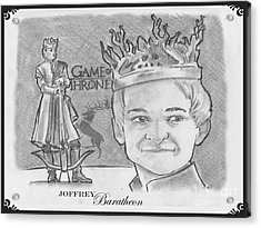 King Joffrey Baratheon Acrylic Print by Chris  DelVecchio