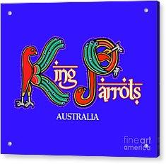King Parrots Australia Acrylic Print