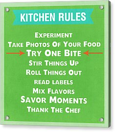 Kitchen Rules Acrylic Print