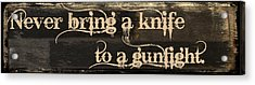 Knife To A Gunfight Mancave Acrylic Print