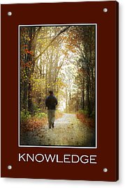 Knowledge Inspirational Motivational Poster Art Acrylic Print
