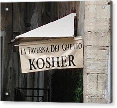 Kosher Acrylic Print by Rhonda Chase