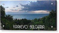 Kranevo Bulgaria Acrylic Print