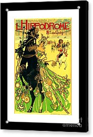 L Hippodrome 1905 Parisian Art Nouveau Poster II Manuel Orazi 1905 Acrylic Print