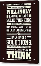Lab No. 4 Rarely Do We Find Martin Luther King, Jr. Inspirational Quote Acrylic Print by Lab No 4 The Quotography Department