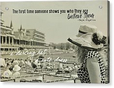 Lady Of The Derby Quote Acrylic Print by JAMART Photography