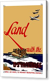 Land With The Us Marines Acrylic Print by War Is Hell Store