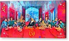 Last Communist Supper 10 Colorful - Da Acrylic Print