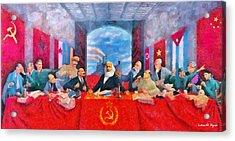 Last Communist Supper 30 - Da Acrylic Print