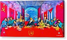 Last Communist Supper 40 - Da Acrylic Print