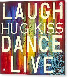 Acrylic Print featuring the painting Laugh Hug Kiss Dance Live by Carla Bank
