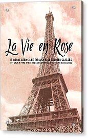 Le 58 Tour Eiffel Quote Acrylic Print by JAMART Photography
