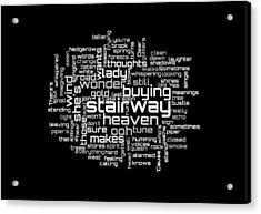 Led Zeppelin - Stairway To Heaven Lyrical Cloud Acrylic Print